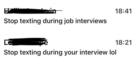 stop texting in interviews